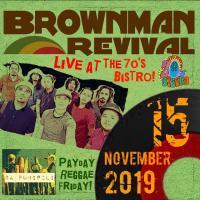 BROWNMAN REVIVAL AT THE 70'S BISTRO