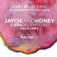 JAYCIE & HONEY AT CONSPIRACY GARDEN CAFE