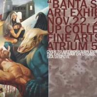 "BANTA SA UP,"" AN ART EXHIBIT"