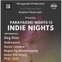 PARAYAOSKI NIGHT 13 INDIE NIGHTS AT KISSMET RESTO BAR