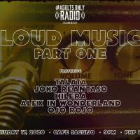 LOUD MUSIC PART 1 AT SAGUIJO CAFE + BAR EVENTS