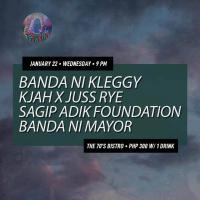 BANDA NI KLEGGY, KJAH AND JUSSRYE, SAGIP ADIK FOUNDATION COMBO, BANDA NI MAYOR AT THE 70'S BISTRO