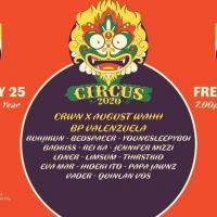 CIRCUS 2020 - CHINESE NEW YEAR EDITION AT XX XX