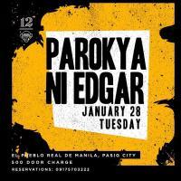 PAROKYA NI EDGAR AT 12 MONKEYS MUSIC HALL & PUB