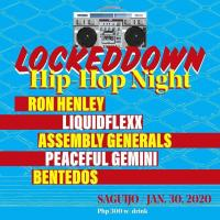 LOCKED DOWN HIP-HOP NIGHT AT SAGUIJO CAFE + BAR EVENTS