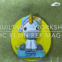 Basic Resin Workshop (Ref Magnet)