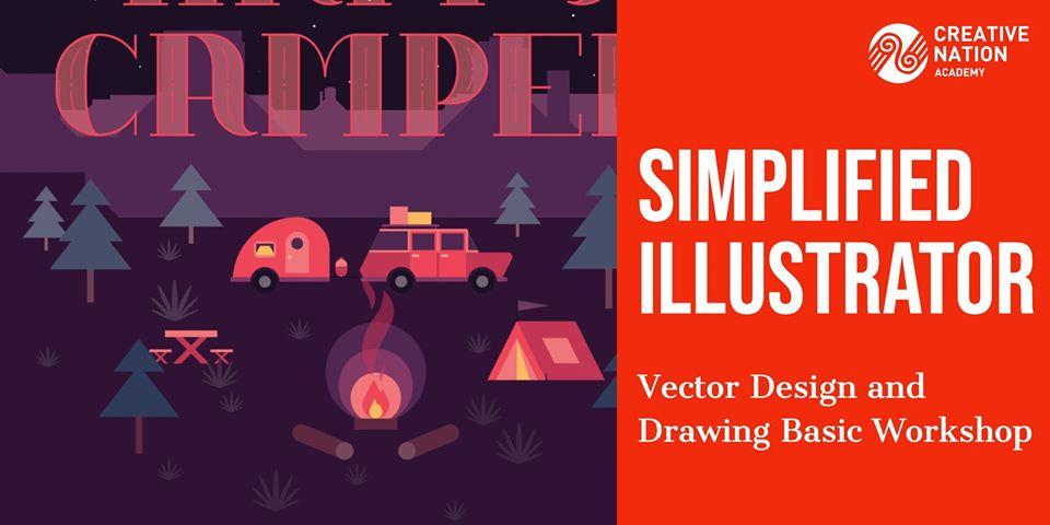 Simplified Illustrator: Vector Drawing Basics Workshop