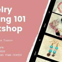 Jewelry Making 101 Workshop