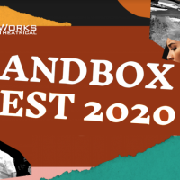 Sandbox Fest 2020: Two Shows, One Festival, One Breathtakingly Brilliant Season