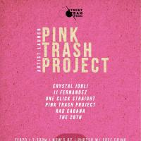 PINK TRASH PROJECT ARTIST LAUNCH AT MOW'S