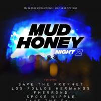 MUD HONEY NIGHT 2 AT SAGUIJO CAFE + BAR EVENTS