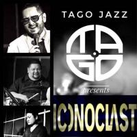 ICONOCLAST AT TAGO JAZZ CAFE