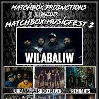 MATCHBOX MUSICFEST 2 AT MATCHBOX YARD