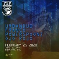 FRANCO, URBANDUB, POWERSPOONZ & OJO ROJO AT THE 70'S BISTRO