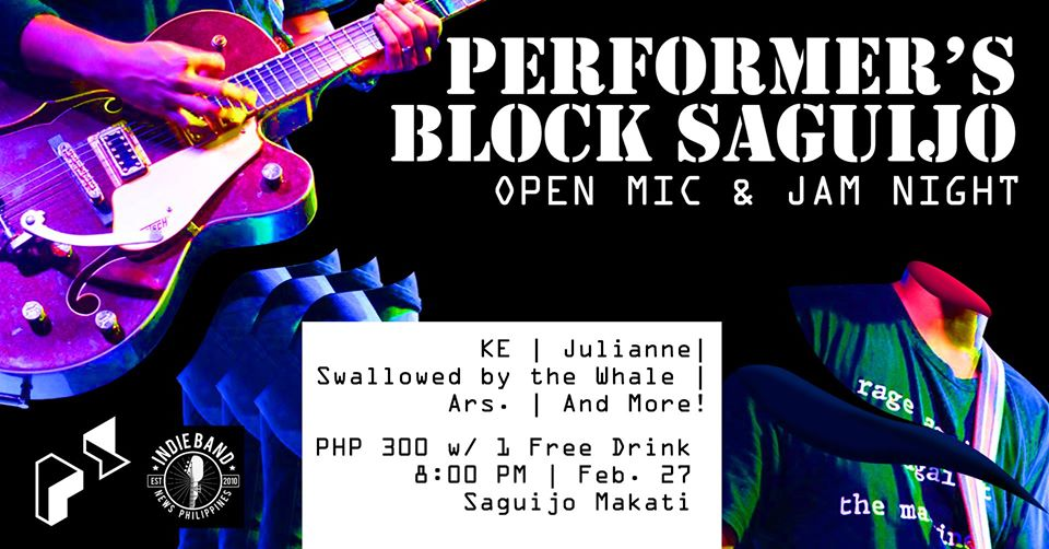 PERFORMER'S BLOCK SAGUIJO OPEN MIC & JAM NIGHT AT SAGUIJO CAFE + BAR EVENTS