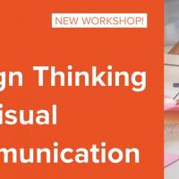 Design Thinking for Visual Communication Workshop