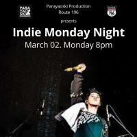 INDIE MONDAY NIGHT AT ROUTE 196