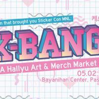 K-Bang!: A Hallyu Art & Merch Market