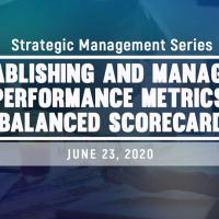 Establishing and Managing Performance Metrics:Balanced Scorecard