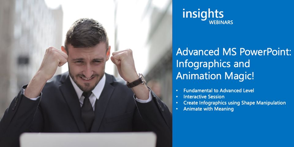 WEBINAR Advanced MS PowerPoint: Infographics and Animation Magic
