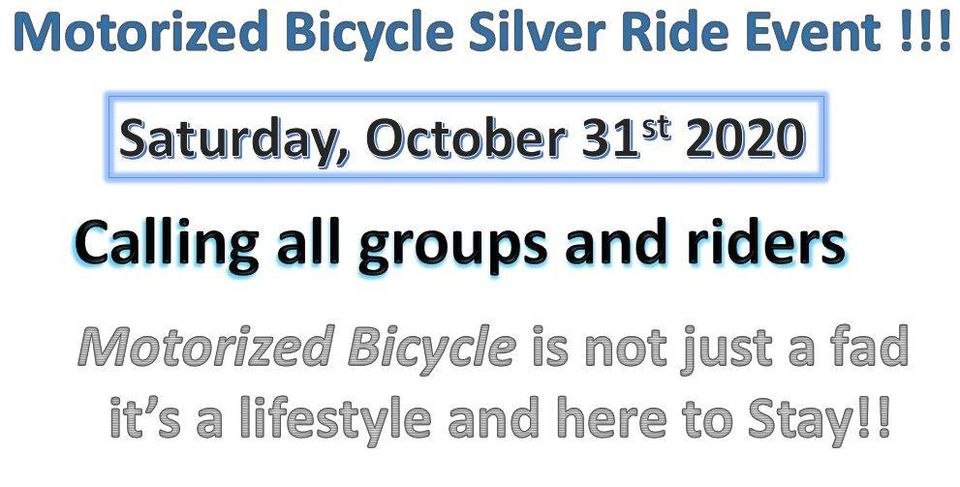 Motorized bicycle Silver Ride Event