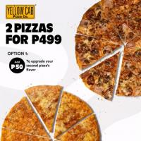 Yellow Cab Get 2 Pizza for only P499 Promo