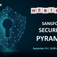 Webinar: Sangfor Security Pyramid