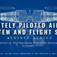 Remotely Piloted Aircraft System (RPAS) and Flight Safety Webinar Series