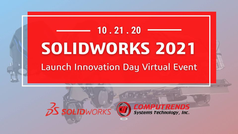 SOLIDWORKS 2021 Launch Innovation Day Virtual Event