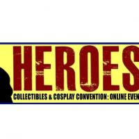 Heroes 2020: Collectibles And Cosplay Online Convention