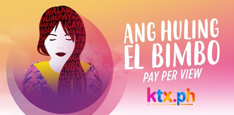 Ang Huling El Bimbo on KTX.PH