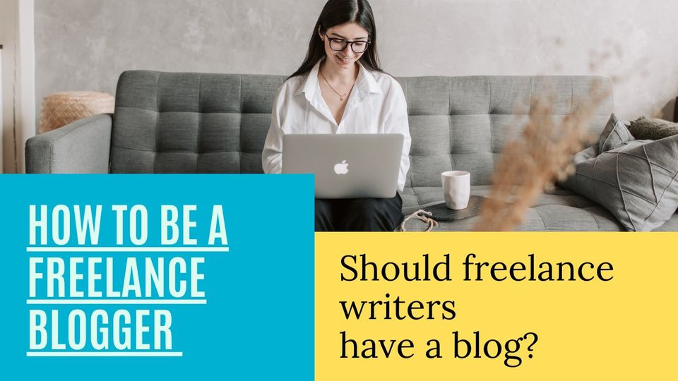 Should freelance writers have a blog?
