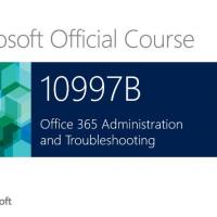 Course #4: Microsoft 10997b Office 365 Administration & Troubles