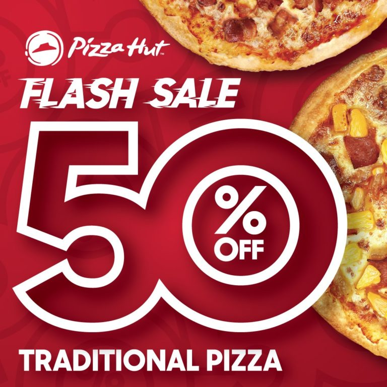 Pizza Hut – January FLASH SALE