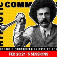 Hypnotic Communication Masterclass