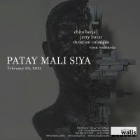 Patay Mali S!ya