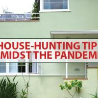 House-hunting tips amidst the pandemic