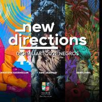 New Directions Digital Art 2021: Negros