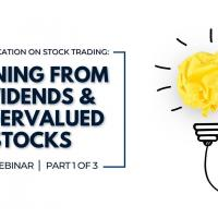 Earning from Dividends and Undervalued Stocks