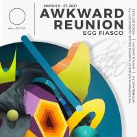 Awkward Reunion - Egg Fiasco