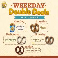 Auntie Anne's WEEKDAY DOUBLE DEALS