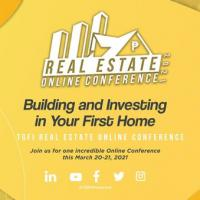 TGFI Real Estate Online Conference 2021: Building & Investing in your First Home