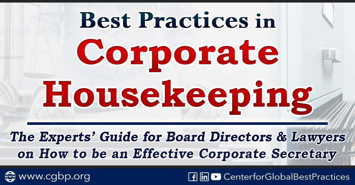 Be an OUTSTANDING Corporate Secretary of the Board