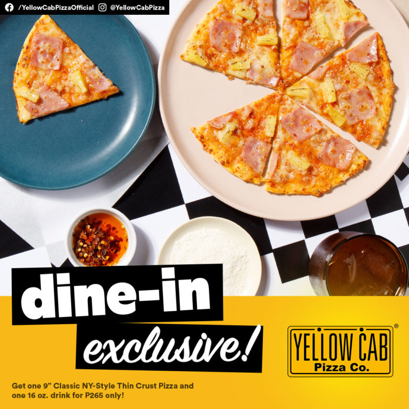 Yellow Cab Pizza Dine-In Exclusive Promo
