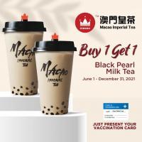 Macao Imperial Tea Buy 1 Get 1 Vaccination Promo