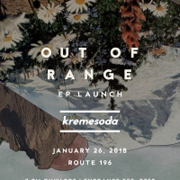 Kremesoda: Out of Range EP Launch at route 196 bar
