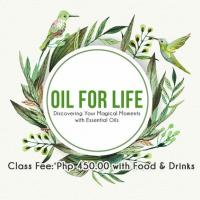 Oil For Life:  Discovering the Magical Moments with Essential Oils