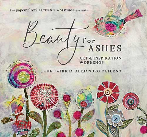 Beauty for Ashes Art and Inspiration Workshop