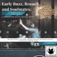 Early Buzz, Brunch & Soulmates