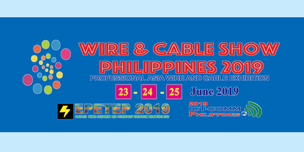 Wire & Cable Show In Philippines 2019